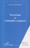 Christian Chocquet - Terrorisme et criminalité organisée.