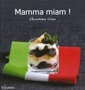 Christian Cino - Mamma miam !.