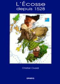 Christian Civardi - L'Écosse depuis 1528.