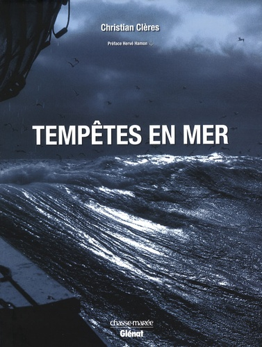 Christian Clères - Tempêtes en mer.