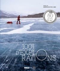 Christian Clot - 100 ans d'explorations.