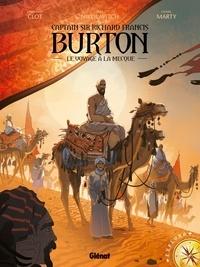 Christian Clot et Alex Nikolavitch - Burton Tome 02 : Le voyage à la Mecque.