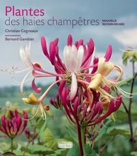 Christian Cogneaux et Bernard Gambier - Plantes des haies champêtres.