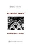 Christian Colbeaux - Actualité du malaise - Néolibéralisme et jouissance.