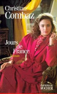 Christian Combaz - Jours de France.