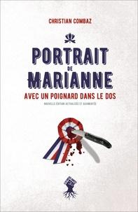 Christian Combaz - Portrait de Marianne avec un poignard dans le dos.