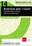 Christian Comeliau - Brouillons pour l'avenir: contribution au débat sur les alternatives.