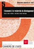 Christian Comeliau - L'économie à la recherche du développement - Crise d'une théorie, violence d'une pratique.