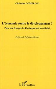 Galabria.be L'économie contre le développement ? - Pour une éthique du développement mondialisé Image
