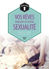 Christian Congiu - Vos rêves parlent de votre sexualité.