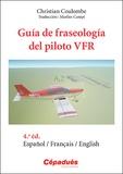 Christian Coulombe - Guía de fraseología del piloto VFR.