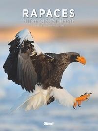 Christian Couloumy et  Biosphoto - Rapaces - Entre ciel et terre.