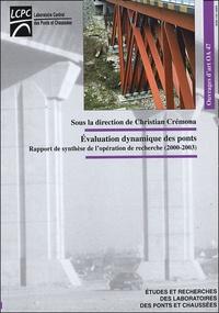 Christian Cremona - Evaluation dynamique des ponts - Rapport de synthèse de l'opération de recherche (2000-2003).