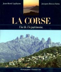 Christian Crès et Jacques Rocca Serra - La Corse - Une île, un patrimoine.