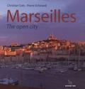 Christian Crès et Pierre Echinard - Marseilles - The open city.