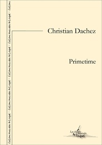 Christian Dachez - Primetime - partition pour violon, clarinette et piano.