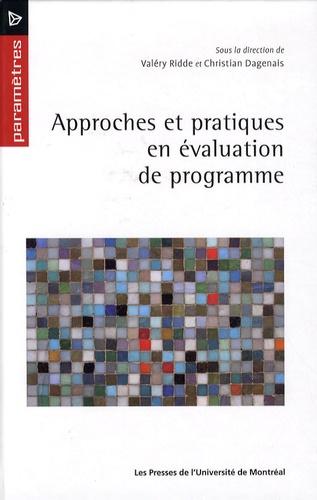 Christian Dagenais et Valéry Ridde - Approches et pratiques en évaluation de programme.