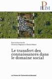 Christian Dagenais et Emilie Robert - Le transfert des connaissances dans le domaine social.