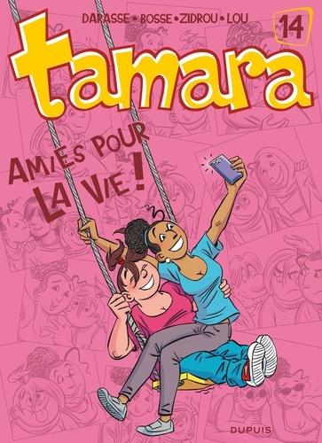 Christian Darasse et  Bosse - Tamara Tome 14 : Amies pour la vie !.