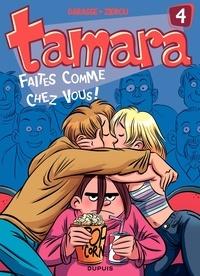 Christian Darasse et  Zidrou - Tamara Tome 4 : Faites comme chez vous !.