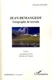 Christian Daudel - Jean Demangeot - Géographe de terrain.