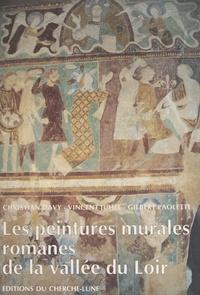 Christian Davy et Vincent Juhel - Les peintures murales romanes de la vallée du Loir.