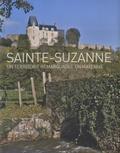 Christian Davy et Nicolas Foisneau - Sainte-Suzanne, un territoire remarquable en Mayenne.