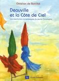 Christian de Bartillat - Deauville et la Côte de Ciel - Les aventures de Christophe.