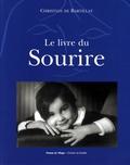 Christian de Bartillat - Le livre du sourire - Sourire des dieux, sourire des hommes.