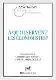 Christian de Boissieu et Bertrand Jacquillat - A quoi servent les économistes ?.