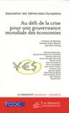 Christian de Boissieu et Christian Saint-Etienne - Au défi de la crise pour une gouvernance mondiale des économies.