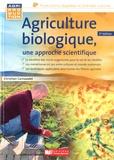 Christian de Carné-Carnavalet - Agriculture biologique : une approche scientifique.