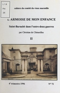 Christian de Chènerilles - L'armoise de mon enfance : Saint-Barnabé dans l'entre-deux guerres (2).