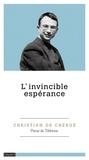 Christian de Chergé - L'invincible espérance.