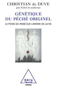 Génétique du péché originel- Le poids du passé sur l'avenir de la vie - Christian de Duve | Showmesound.org