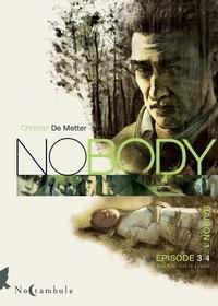 Christian de Metter - Nobody Saison 1 Episode 3 : Entre le ciel et l'enfer.