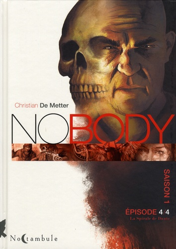 Nobody Saison 1 Episode 4 La Spirale de Dante