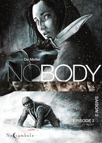 Christian de Metter - Nobody Saison 2 Episode 3 : Le Berger.