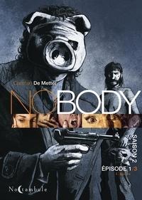 Christian de Metter - Nobody Saison 2 Tome 1 : L'Agneau.