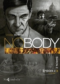 Christian de Metter - Nobody Saison 2 Tome 2 : Les Loups.