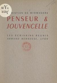 Christian de Miomandre - Penseur et jouvencelle.