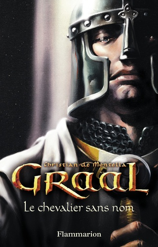 Graal Tome 1 Le chevalier sans nom