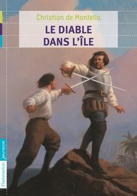 Christian de Montella - Le diable dans l'ile.