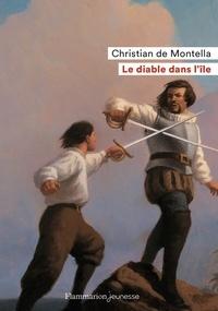 Christian de Montella - Le diable dans l'île.