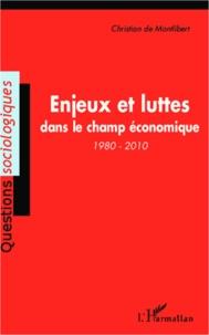 Deedr.fr Enjeux et luttes dans le champ économique (1980-2010) Image