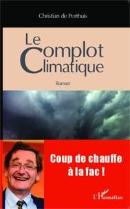 Christian de Perthuis - Le complot climatique.