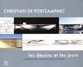 """Christian de Portzamparc et Etienne Pierrès - Christian de Portzamparc - Les dessins et les jours - """"L'architecture commence avec un dessin""""."""