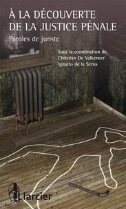 A la découverte de la justice pénale - Paroles de juriste.pdf