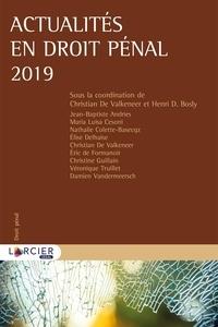 Christian De Valkeneer et Henri Bosly - Actualités en droit pénal.