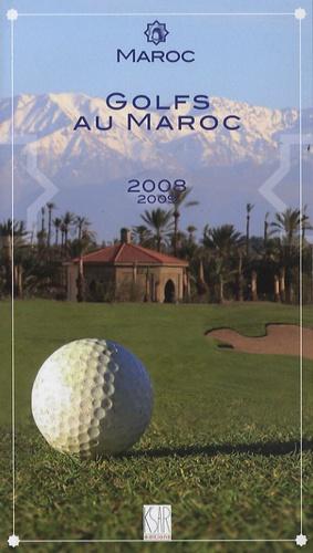 Christian Debois Frogé et Patrick Defaix - Golfs au Maroc.